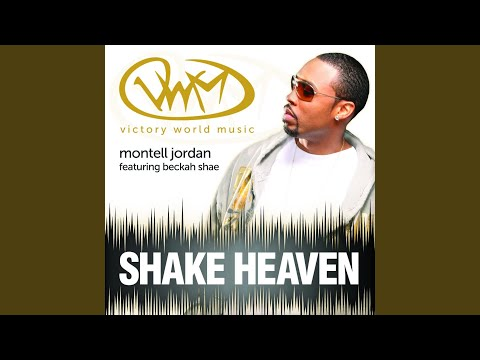 Shake Heaven (feat. Montell Jordan & Beckah Shae) video