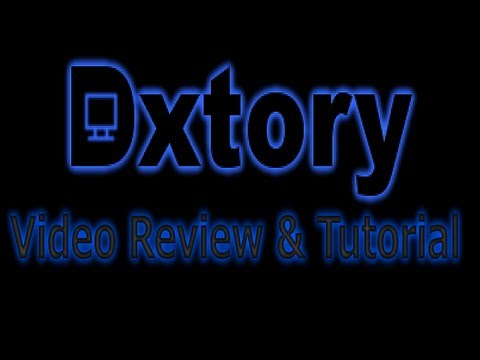 Ultimate Video Recording Software: Dxtory Video Review & Tutorial