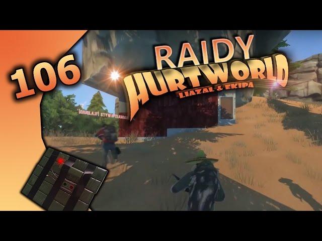 #106 Hurtworld - 7 Raidów z PvP, szybkie akcje szybki W******L :) /z Ekipą