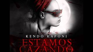 Estamos Cazando - Kendo Kaponi (Official Preview)