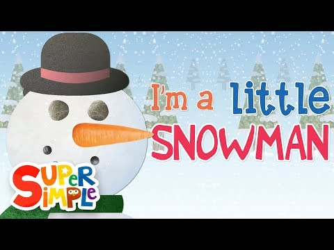 I'm A Little Snowman | Super Simple Songs