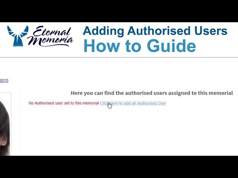 Adding Authorised Users to a Memorial How To Guide