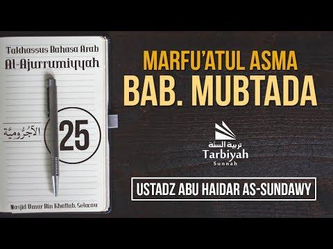 Bab Mubtada - (Penjelasan Kitab Al-Ajurrumiyyah) #25