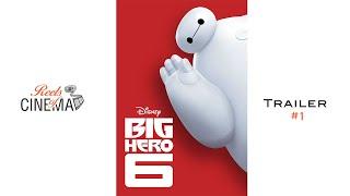 Big Hero 6 (Don Hall & Chris Williams, 2014)   Tráiler #1 En HD