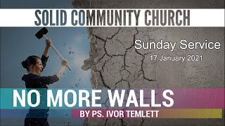 Sunday Service: No More Walls by Ps. Ivor Temlett