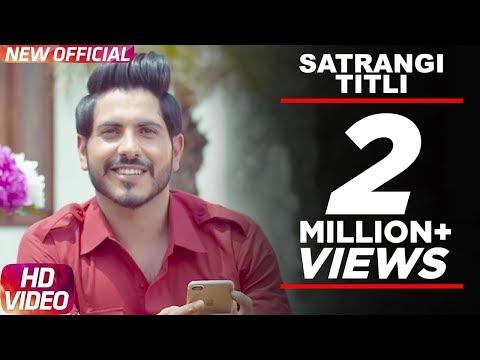 Latest Punjabi Song 2017 Satrangi Titli Official Video Jass Bajwa Desi Crew Narinder Bath