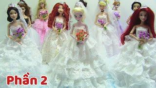 Đám Cưới 11 Búp Bê Công Chúa Disney (Phần 2) Xem 11 bộ váy + trang điểm cô dâu (đồ chơi trẻ)