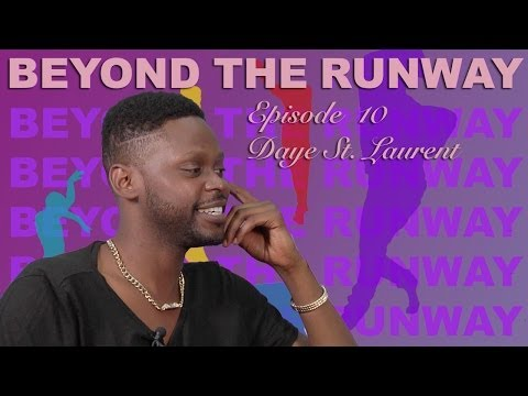 Beyond the Runway - E10 - Daye St. Laurent - Season Finale