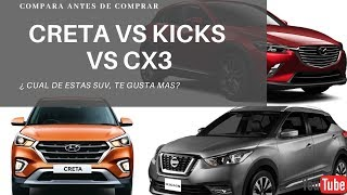 HYUNDAI CRETA VS NISSAN KICKS  (ADVANCE) VS MAZDA CX3 (TOURING)
