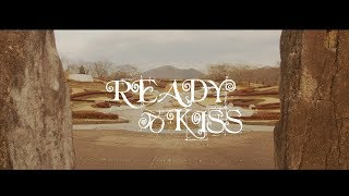 伊達だって (MUSIC VIDEO ) / READY TO KISS