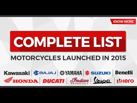 Complete List of Motorcycles Launched in 2015