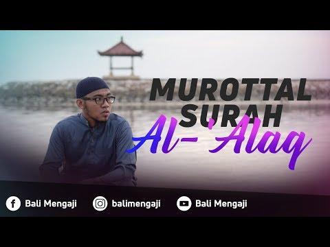 Murottal Surah Al 'Alaq - Mashudi Malik Bin Maliki