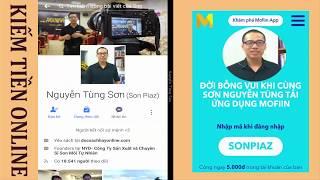 Bí mật kiếm 120k mỗi ngày với 15p oniline cùng ứng dụng Mofiin - sự thật kiếm tiền trên mạng