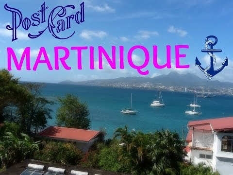 MARTINIQUE 2014 - My visit, some history and awesome places to see!