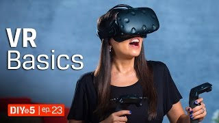 Virtual Reality Basics - Minimum PC Requirements for VR - DIY in 5 Ep. 23