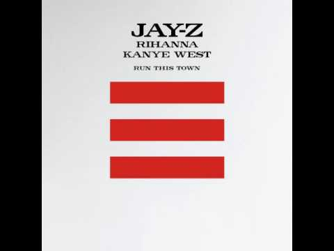 Jay-Z - Run This Town (feat. Rihanna & Kanye West)