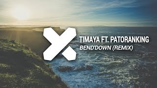 Timaya Ft. Patoranking - Bend'Down (Madrik + Dopeman Remix)