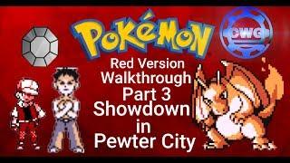 Pokemon Red Walkthrough - Part 3 - Showdown in Pewter City