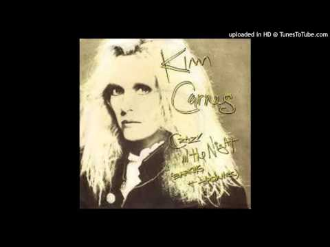 Kim Carnes - Crazy In The Night