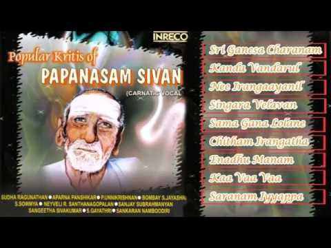 CARNATIC VOCAL | POPULAR KRITHIS OF PAPANASAM SIVAN VOL-1 |...