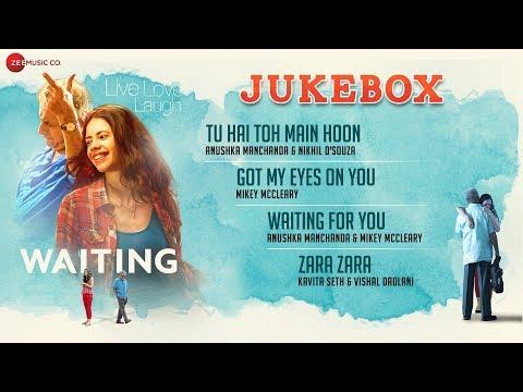 Waiting - Full Movie Album   Audio Jukebox   Mikey McCleary   Naseeruddin Shah & Kalki Koechlin