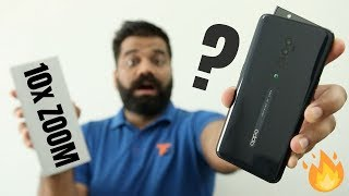 OPPO Reno 10x Zoom Unboxing and First Look - The ZOOM Madness🔥🔥🔥
