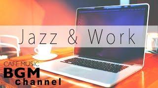 Happy Jazz For Work - Jazz & Bossa Nova Music - Background Cafe Music