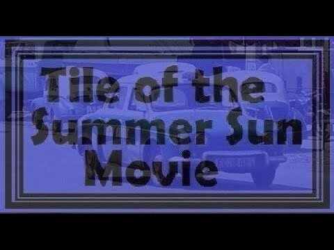 Tile Of The Summer Sun Movie