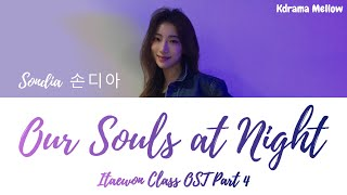 Sondia (손디아) - Our Souls At Night 우리의 밤 (Itaewon Class OST Part 4) Lyrics (Han/Rom/Eng/가사)
