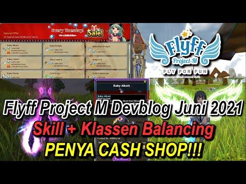 Flyff Project M: Devblog Juni 2021 - Skill + Klassen Balancing/PENYA CASH SHOP!!! Project M News