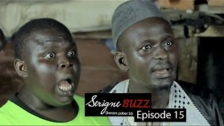 Sketch | Serigne Buzz - Borom pobar bi - Episode 15