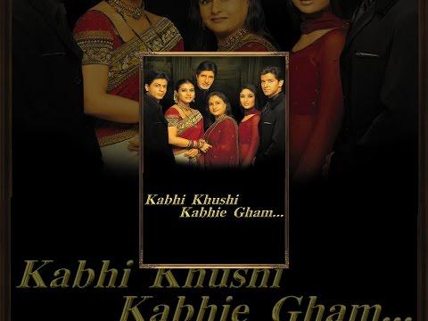 Kabhi Khushi Kabhie Gham video