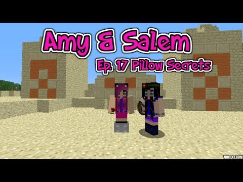 Minecraft PC Amy & Salem Ep. 17 Pillow Secrets!