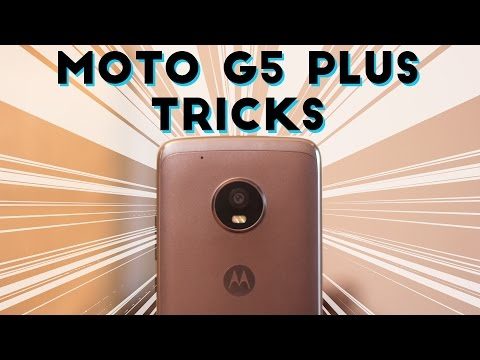 20 Tips And Tricks Of Moto G5 Plus