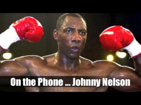 JOHNNY NELSON - 'I WOULD COME BACK JUST TO FIGHT MARCO HUCK & EXPOSE THE DIVISION FOR WHAT IT IS'.