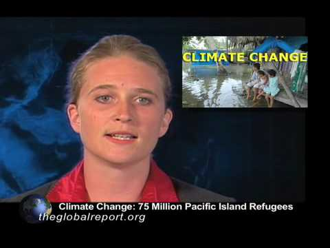 Global Warming: 75 Million Pacific Island Refugees