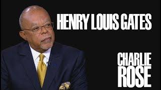 Henry Louis Gates, Jr.   Charlie Rose