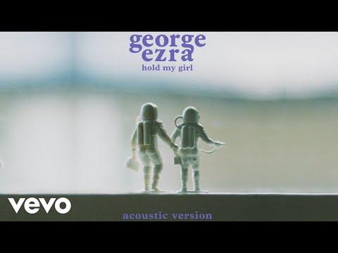 George Ezra - Hold My Girl (Acoustic Version) (Audio)