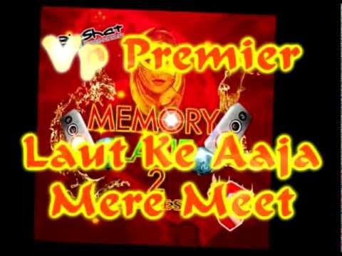 Vp Premier - Laut Ke Aaja Mere Geet Remix - Memory Lane 2