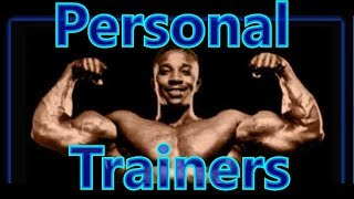 How To Pick A Good Personal Trainer - Leroy Colbert
