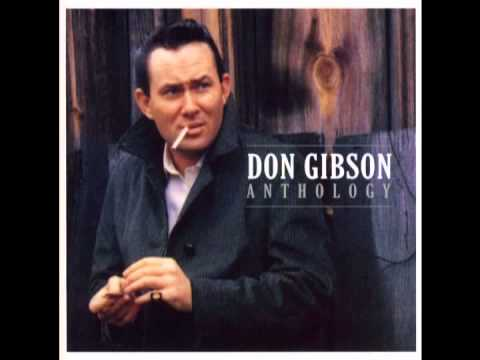 Don Gibson - Dont Break Me Easy