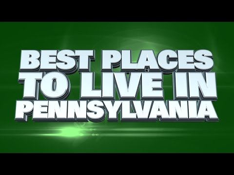 10 Best Places to live in Pennsylvania 2014