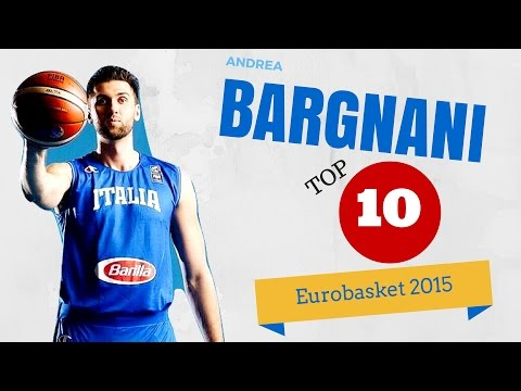 Andrea Bargnani - Top 10 plays - Eurobasket 2015
