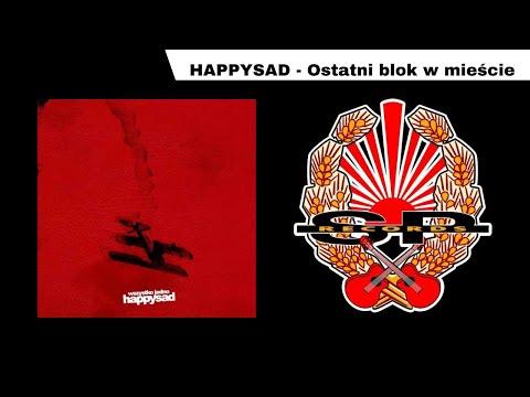 HAPPYSAD - Ostatni Blok W Mieście [OFFICIAL AUDIO]