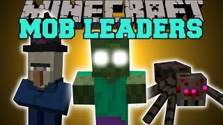 Minecraft: MOB LEADERS (CRAZY NEW ENEMIES!) Mod Showcase