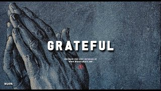 "Dancehall Instrumental 2019 ~ ""GRATEFUL."" 