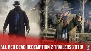 ALL Red Dead Redemption 2 Trailers 2018!