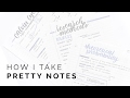 How I Take Pretty Notes