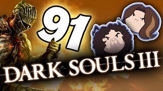 Dark Souls III: Flask Full of Ass - PART 91 - Game Grumps