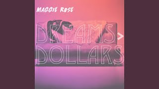 Maggie Rose More Dreams Than Dollars